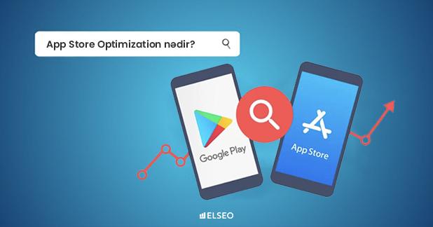 App Store Optimization nədir?
